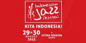 INDONESIA JAZZ FESTIVAL 2015
