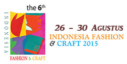 the 6th indonesia fashion and craft 2015