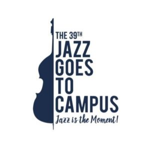 The 39th Jazz Goes to Campus